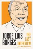 Jorge Luis Borges | Biography, Books and Facts