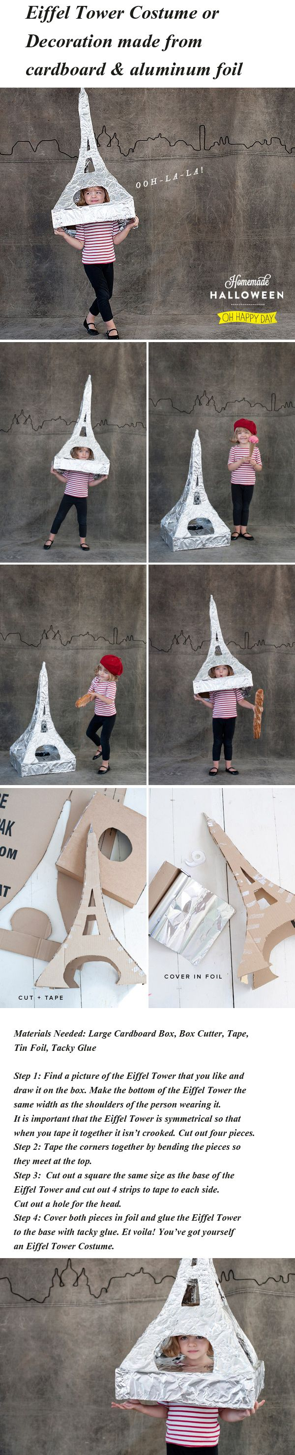 DIY: Eiffel Tower Costume  This Eiffel Tower Costume is really simple and you probably have everything you need to make it at home right now. You could even add battery operated lights to make it sparkle if you wanted to get fancy.
