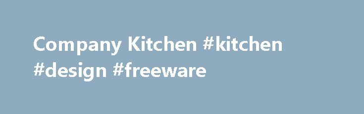 Company Kitchen #kitchen #design #freeware http://kitchens.nef2.com/company-kitchen-kitchen-design-freeware/  #kitchen companies # Workplace Micro Markets With More Variety of Fresh & Healthy Options. Wellness Support for Human Resource Professionals! Com http://healthyquickly.com