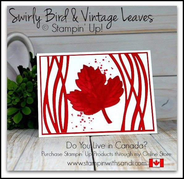 Stampin Up Swirly Bird Oh Canada Card by Sandi @ www.stampinwithsandi.com