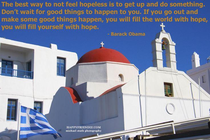 Do good, and create hope.