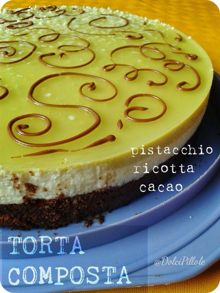 Torta composta al cacao, ricotta e pistacchio. #pistachio, #ricotta cheese and #chocolate cake! #dolcipilloleperilpalato
