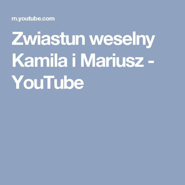 Zwiastun weselny Kamila i Mariusz - YouTube