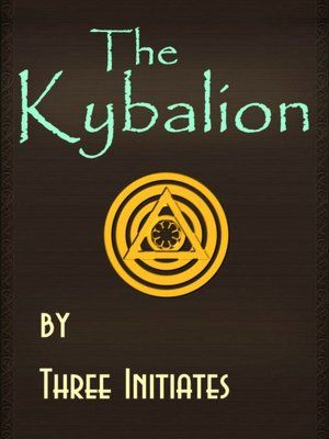 The Kybalion: A Study of The Hermetic Philosophy of Ancient Egypt and Greece. I love this book