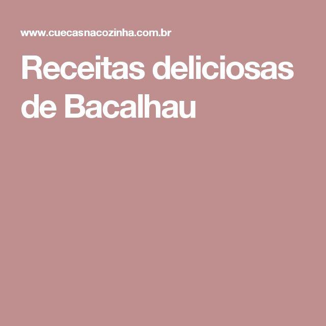 Receitas deliciosas de Bacalhau