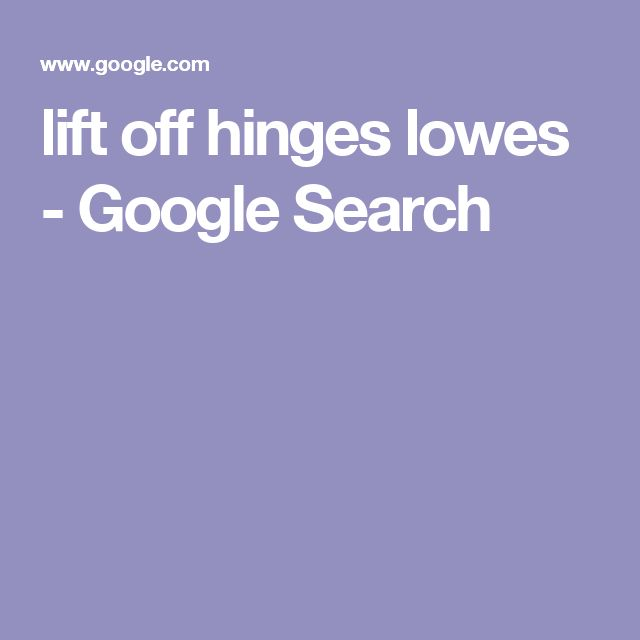 lift off hinges lowes - Google Search