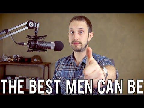 On the Gillette 'Toxic Masculinity' Ad | The Best Men Can Be