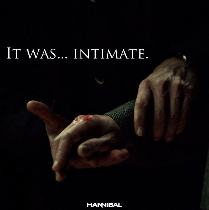 """Will: """"It was...intimate."""" Hannibal: """"It deserves intimacy."""" from Season 2 of Hannibal"""