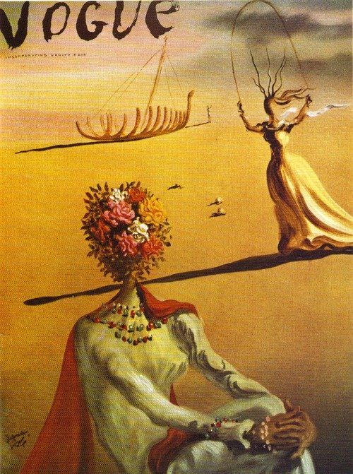 Vogue Cover by Salvadore Dali. I'm kind of obsessed with the flower bouquet headed figures that appear in several of Dali's works.