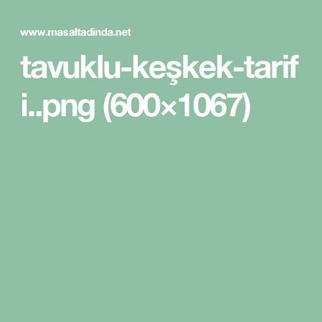 tavuklu-keşkek-tarifi..png (600×1067)