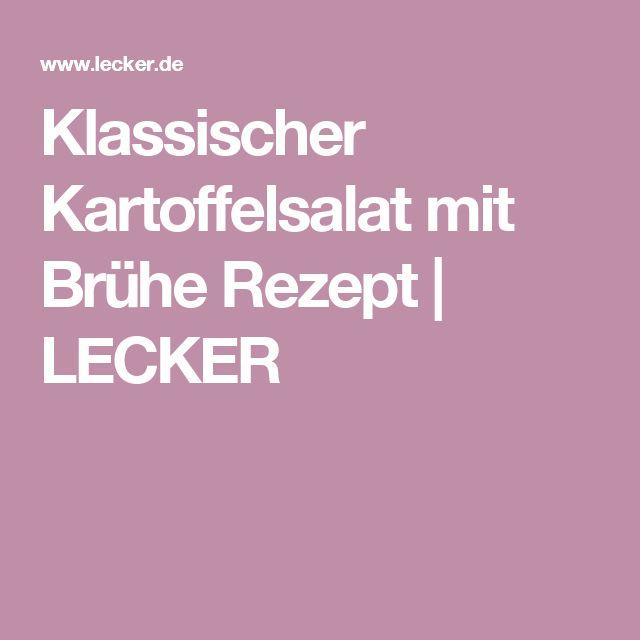 Klassischer Kartoffelsalat mit Brühe Rezept | LECKER