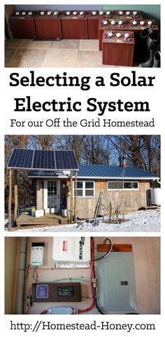 Thinking about living off the grid? This post explains how we went about selecting our solar electric system, considering factors such as cost of a photovoltaic system, and how much energy we use on a daily basis.   Homestead Honey