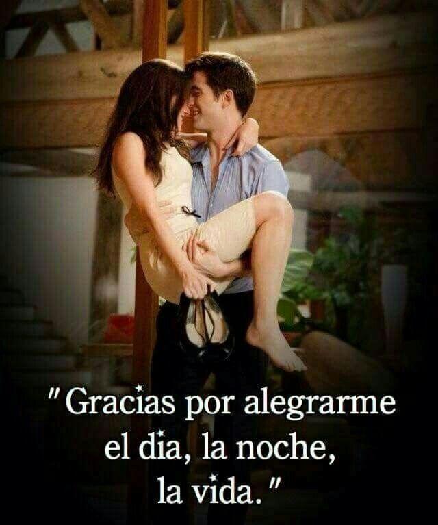 Gracias Mi Amor Te Amo Aa Pinterest Amor Frases De