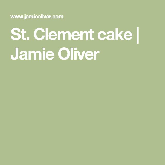 St. Clement cake | Jamie Oliver