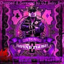 Cyhi Da Prynce, Various Artis - Royal Flush 2 Chopped And Screwed  Hosted by DJ Baby Boy - Free Mixtape Download or Stream it