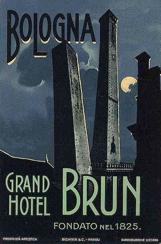 Vintage Italian Posters ~ #Italian #vintage #posters ~ Grand Hotel Brun Bologna