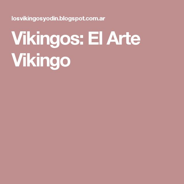 Vikingos: El Arte Vikingo