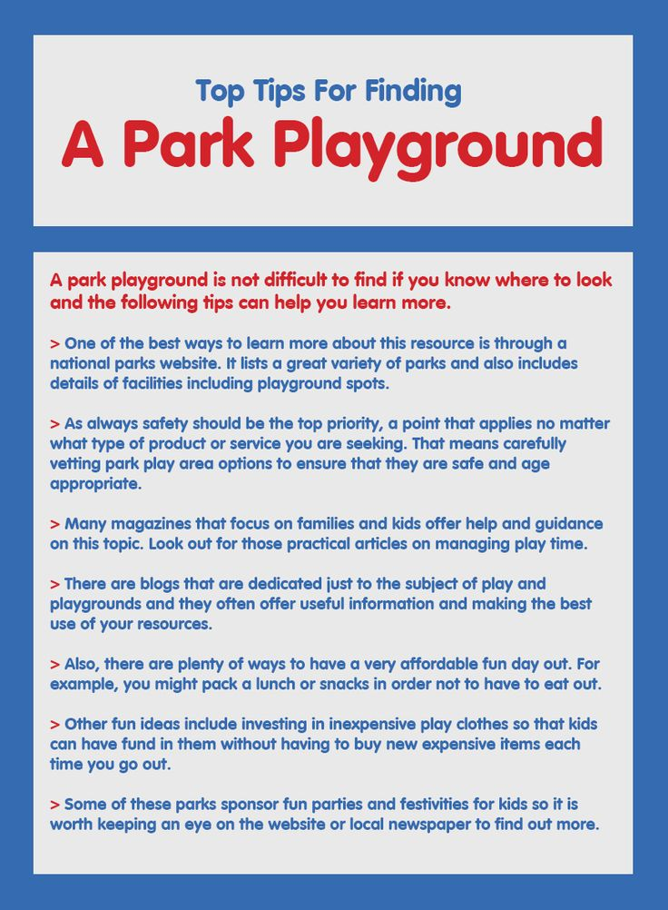 Finding a perfect playground for your kids is very important. You can find such parks through online or directly from national park website. Visit this infographic and learn tips to find a park playground. #parkplayground  #park #playground #outdoorplay