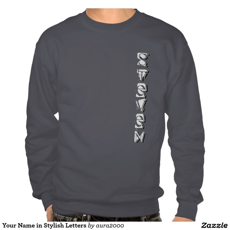 Sweatshirt with your name in stylish letters (just try it - what you see is what you get, nothing to lose ;-)