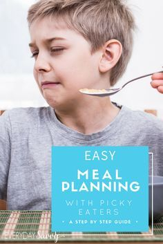 These meal planning tips & food for picky eaters will make mealtime less stressful. Great ideas for meal planning with a picky eater. via @everydaysavvy