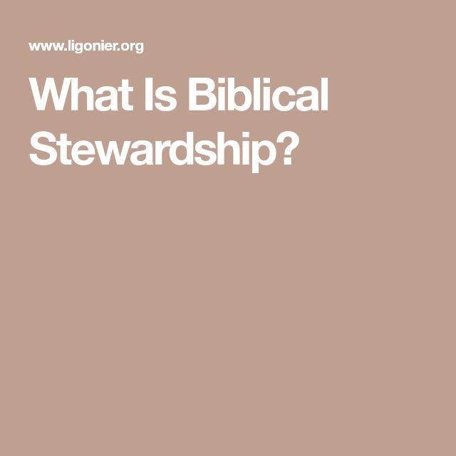 What Is Biblical Stewardship?