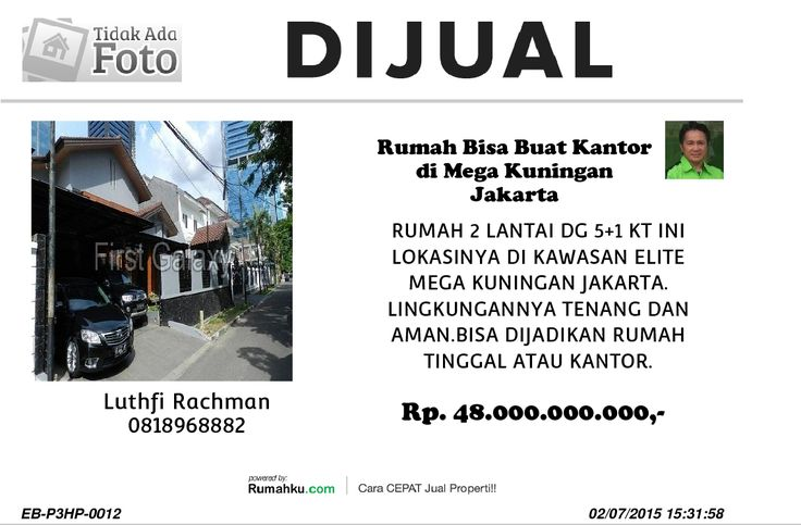 RUMAH DIJUAL DI MEGA KUNINGAN HUBUNGI 0818968882 - 085888968882