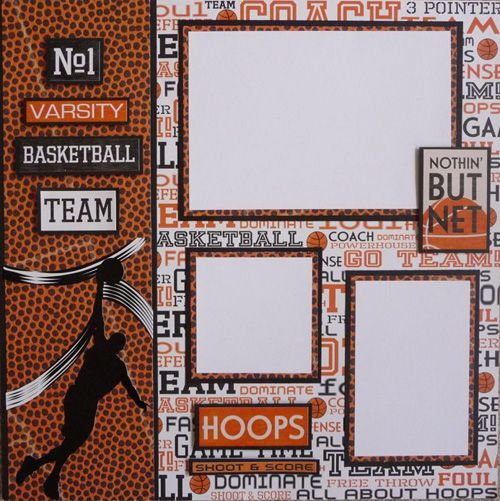 Basketball Scrapbook Page Lay Outs   You will need the products below to make this project