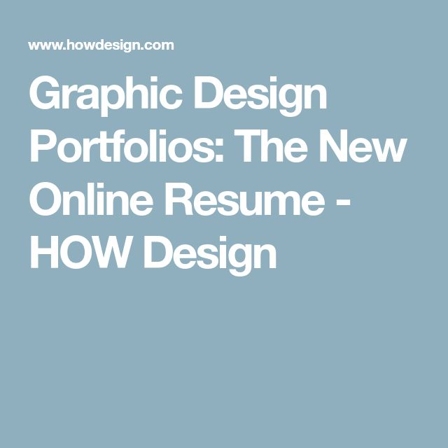 Graphic Design Portfolios: The New Online Resume - HOW Design