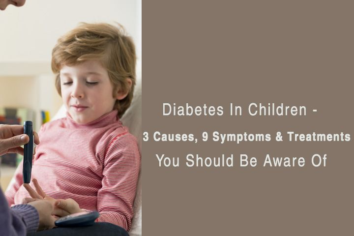 Diabetes In Children - 3 Causes, 9 Symptoms & Treatments You Should Be Aware Of posted by ENOZIA VAKIL-Lifestyle related health disorders have become quite common these days, but what is concerning is the fact that many of these lifestyle-related disorders are affecting children too. One such common health condition that is affecting children is – diabetes.