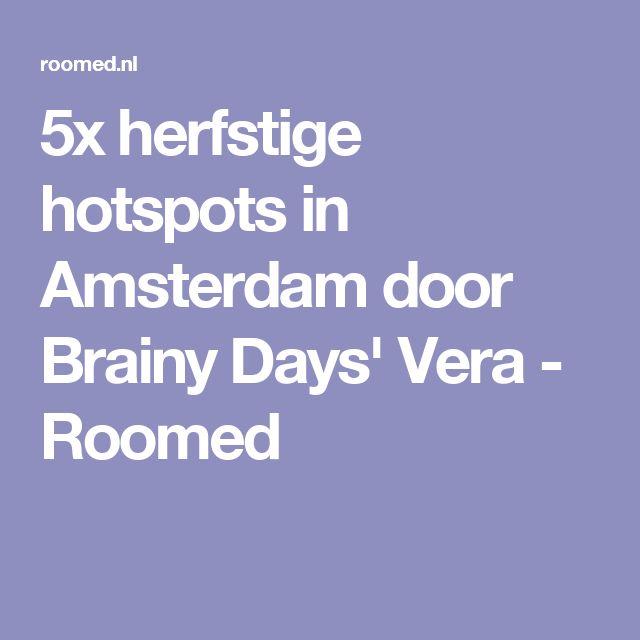 5x herfstige hotspots in Amsterdam door Brainy Days' Vera - Roomed