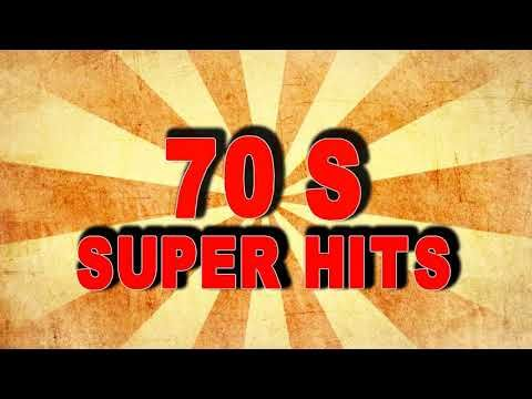 70's Super Music Hits - Greatest Hits Of The 70's - Best Of 70's Songs - YouTube