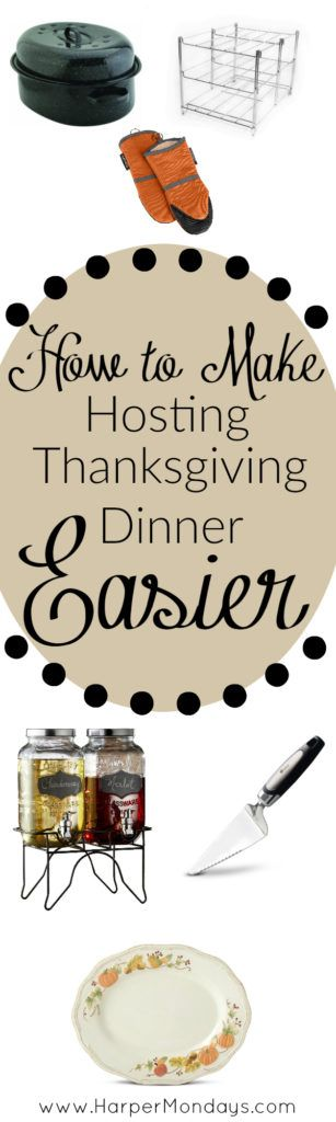 How to Make Hosting Thanksgiving Dinner Easier with a complete list of must have gadgets, tips on a successful dinner, and all the things you never thought you needed to make your dinner a success! - Harper Mondays