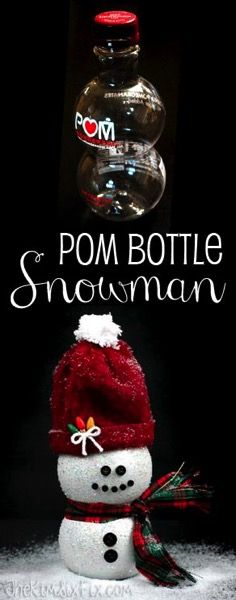 Make a snowman out of a POM Pomegranate Juice Bottle.  Spray painted and glittered.  A darling christmas craft for kids or adults.