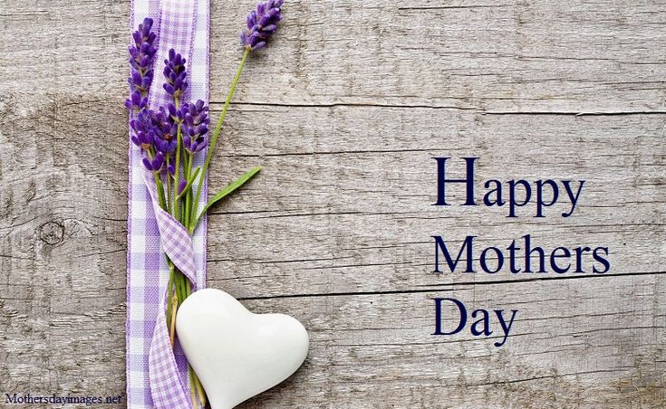 Happy Mothers Day Quotes 2018 - Mothers Day Images