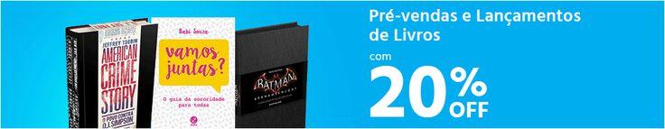 Submarino Pré vendas e lançamentos de Livros - 20% de desconto