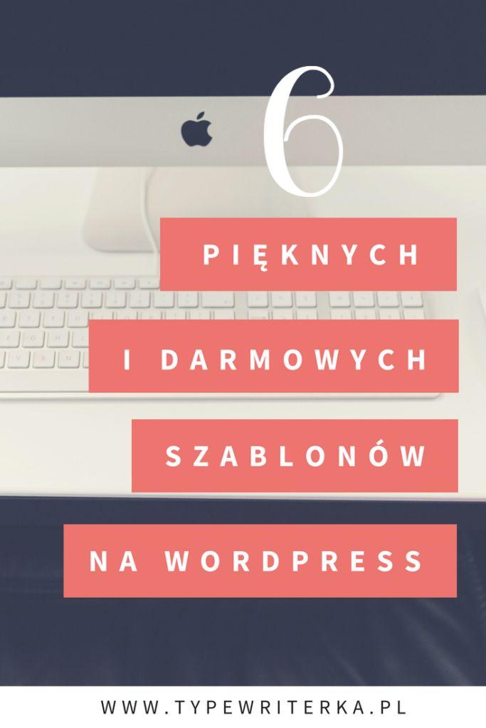 6 DARMOWYCH i pięknych szablonów na WordPress. - Typewriterka