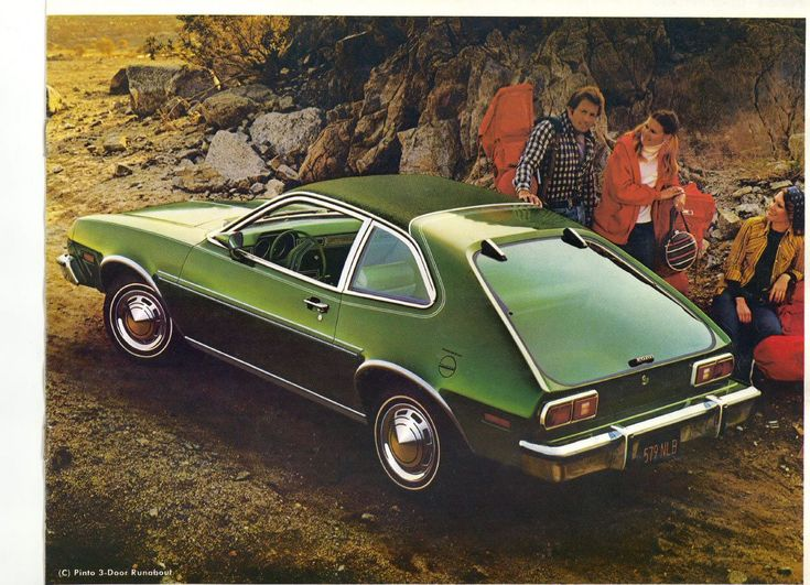 Ford Pinto The Old Days It Ran Good Did Not Blow Up
