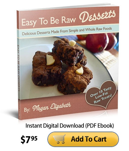 70 best low fat raw vegan recipes images on pinterest fat live easy to be raw desserts by megan elizabeth 795 for digital pdf download raw vegan recipesvegan forumfinder Gallery