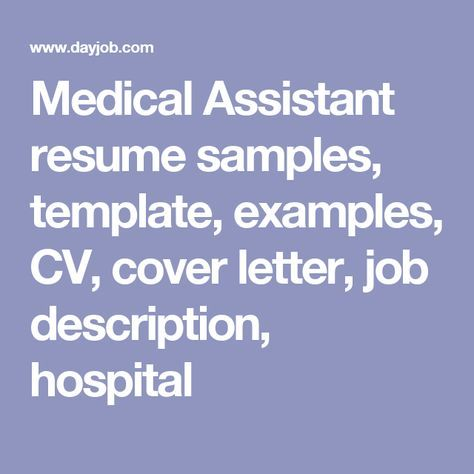 Medical Assistant Resumes Samples 7 Best Career Images On Pinterest  Medical Assistant Career And .