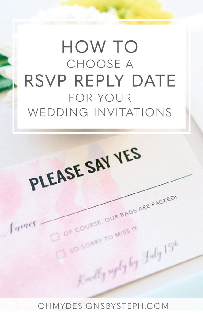How To Choose The Rsvp Date For Your Wedding Invitations Wedding