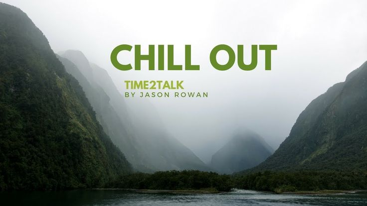 Chill Out Music   TIME2TALK