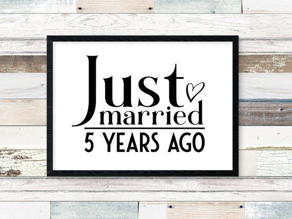 Digital Prints Just Married 5 Years Ago 5 Year Wedding Anniversary Decorations Anniversary Party Decorations Anniversary Decorations 20 Year Anniversary