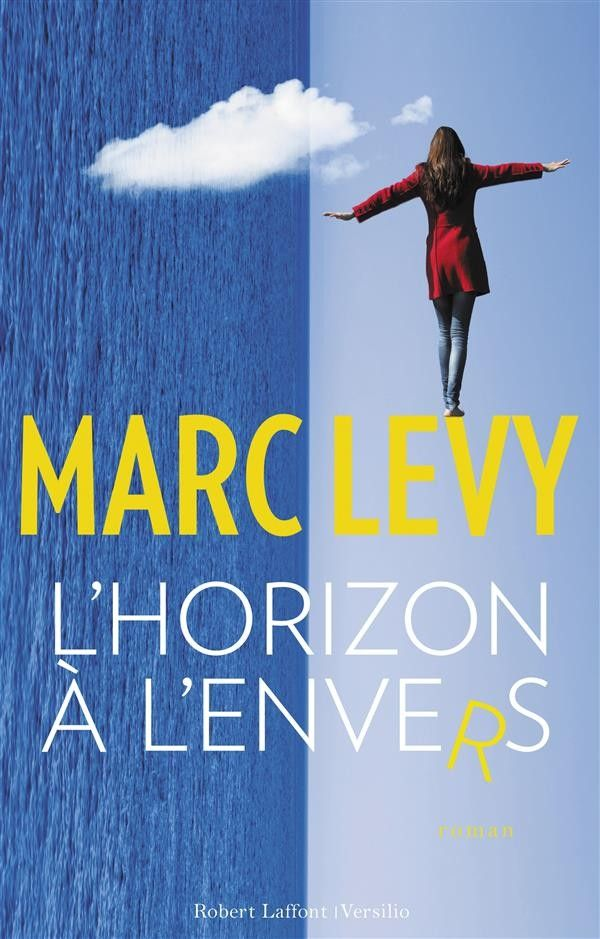 Marc Levy > L'horizon à l'envers