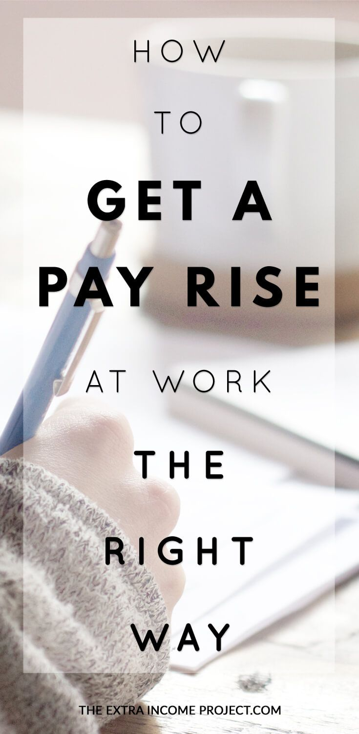 How To Get A Pay Rise At Work The Right Way   Part 1