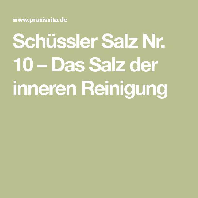 Schüssler Salz Nr. 10 – Das Salz der inneren Reinigung