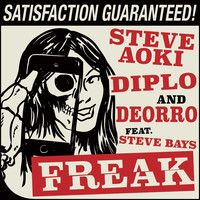 Steve Aoki, Diplo & Deorro - Freak (feat. Steve Bays) by Mad Decent on SoundCloud
