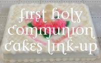 Catholic Cuisine: First Communion - Prayers, Symbols, and Decorations