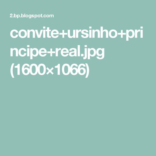 convite+ursinho+principe+real.jpg (1600×1066)