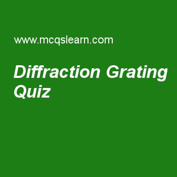 Diffraction Grating Quiz
