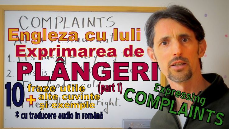 Sa invatam Engleza - PLANGERI/COMPLAINTS (p1) - Let's learn English (cu ...